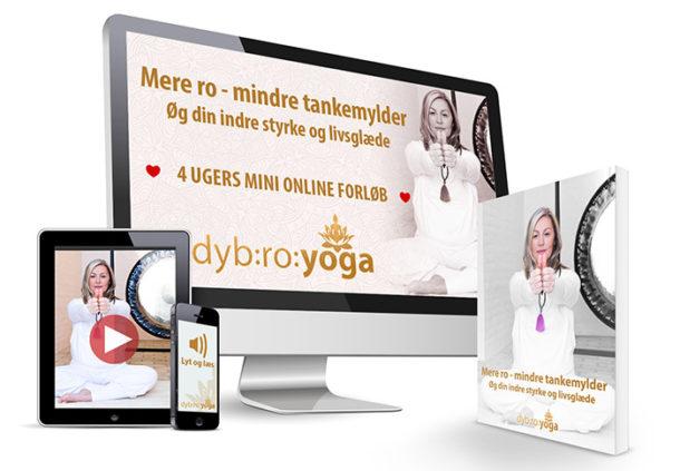 Mere ro - mindre tankemylder. 4 ugers mini online forløb af Dybro Yoga